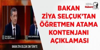 Bakan Ziya Selçuk'tan Öğretmen atama Kontenjanı  açıklaması