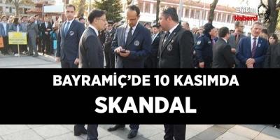 BAYRAMİÇ'DE 10 KASIMDA SKANDAL