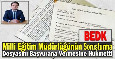 BEDK Milli Eğitim Müdürlüğünün Tamamlanan Soruşturma Dosyasını Başvurana Vermesine Hükmetti