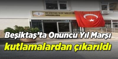 Beşiktaş'ta Onuncu Yıl Marşı kutlamalardan çıkarıldı