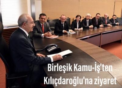 Birleşik Kamu-İş'ten Kılıçdaroğlu'na ziyaret