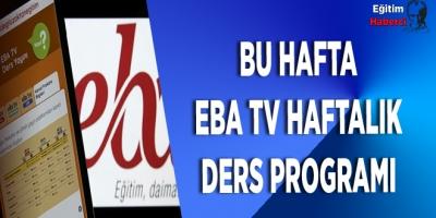 BU HAFTA EBA TV HAFTALIK DERS PROGRAMI