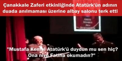 Çanakkale Zaferi etkinliğinde Atatürk'ün adının duada anılmaması üzerine albay salonu terk etti