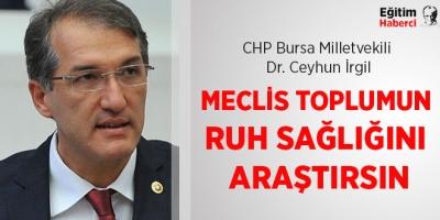 - CHP'Lİ İRGİL: SİYASİ BELİRSİZLİKLER TOPLUMUN 'YARINLARDAN ENDİŞE' DUYMASINA YOL AÇIYOR
