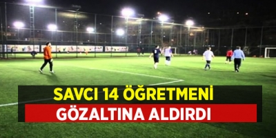 Diyarbakır'da 14 öğretmen halı saha tartışması yüzünden gözaltına alındı, HSK inceleme başlattı