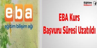 EBA Kurs Başvuru Süresi Uzatıldı