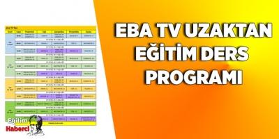 EBA TV UZAKTAN EĞİTİM DERS PROGRAMI YAYIMLANDI