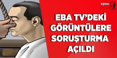 Eba TV'deki Görüntülere Soruşturma Açıldı