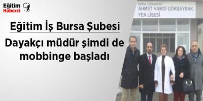 Eğitim İş Bursa Şube Başkanı Özkan Rona:Dayakçı müdür şimdi de mobbinge başladı