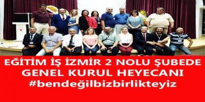 EĞİTİM İŞ İZMİR 2 NOLU ŞUBEDE GENEL KURUL HEYECANI