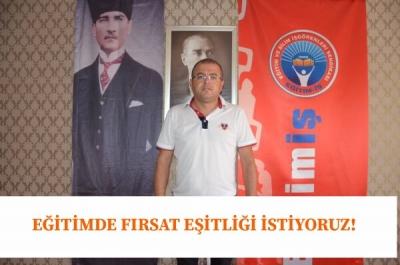 EĞİTİMDE FIRSAT EŞİTLİĞİ İSTİYORUZ!