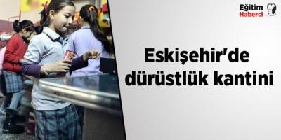 Eskişehir'de dürüstlük kantini