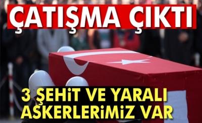 Hakkari Çukurca'da çatışma: 3 şehit, 6 yaralı
