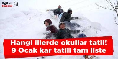 Hangi illerde okullar tatil! 9 Ocak kar tatili tam liste
