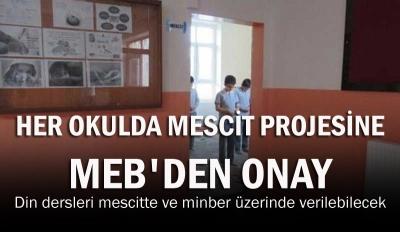 Her okulda mescit projesine MEB'den onay: Din dersleri mescitte ve minber üzerinde verilebilecek