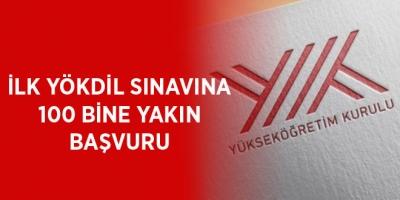 İLK YÖKDİL SINAVINA 100 BİNE YAKIN BAŞVURU