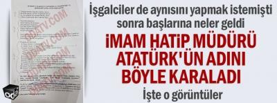 İmam hatip müdürü Atatürk'ün adını böyle karaladı