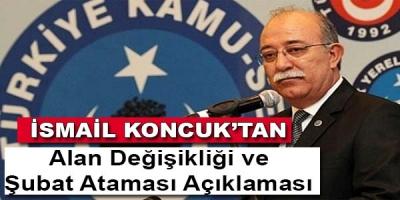İsmail Koncuk'tan alan değişikliği ve Şubat ataması tepkisi