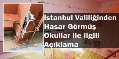 İstanbul Valiliğinden Hasar Görmüş Okullar ile ilgili Açıklama