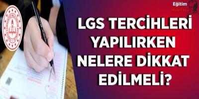 LGS Terchleri Yapılırken  Nelere Dİkkat  Edilmeli?