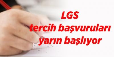LGS tercih başvuruları yarın başlıyor