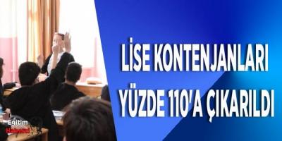 LİSE KONTENJANLARI YÜZDE 110'A ÇIKARILDI