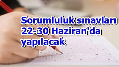 Lise Sorumluluk Sınavları 22-30 Haziran'da yapılacak