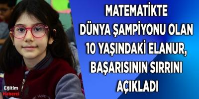 Matematik Dünya Şampiyonu Elanur Başarısını Sırrını Açıkladı