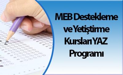 MEB Destekleme ve Yetiştirme Kursları YAZ Programı