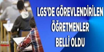MEB LGS Sınav Görevlilerini Belirledi