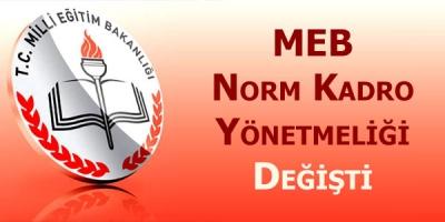 Meb Norm Kadro Yönetmeliği Değişti