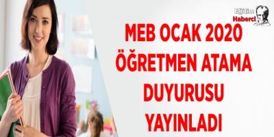 MEB Ocak 2020 Öğretmen Atama Duyurusu Yayınladı