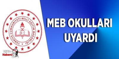MEB Okulları uyardı