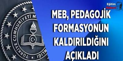 MEB, Pedagojik Formasyonun Kaldırıldığını Açıkladı