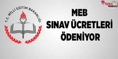 MEB Sınav Ücretleri Ödeniyor