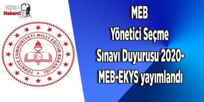 MEB Yönetici Seçme Sınavı Duyurusu 2020-MEB-EKYS yayımlandı