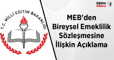 MEB'den Bireysel Emeklilik Sözleşmesine İlişkin Açıklama