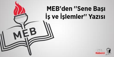 MEB'den ''Sene Başı İş ve İşlemler'' Yazısı