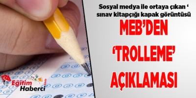 MEB'DEN 'TROLLEME' AÇIKLAMASI