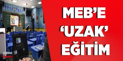 MEB'e 'uzak' eğitim