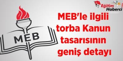 MEB'le ilgili torba Kanun tasarısının geniş detayı
