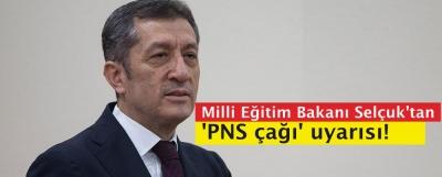 Milli Eğitim Bakanı Selçuk'tan 'PNS çağı' uyarısı!