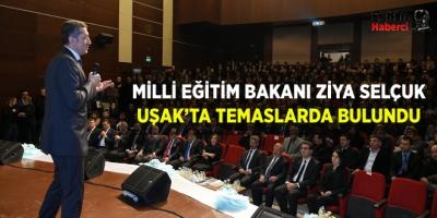 Milli Eğitim Bakanı Ziya Selçuk Uşak'ta Temaslarda Bulundu