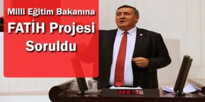Milli Eğitim Bakanına FATİH Projesi Soruldu