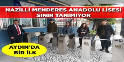 NAZİLLİ MENDERES ANADOLU LİSESİ SINIR TANIMIYOR