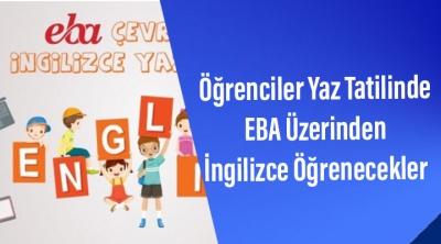 Öğrenciler Yaz Tatilinde EBA Üzerinden İngilizce Öğrenecekler