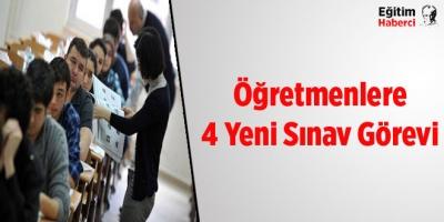Öğretmen için 4 yeni sınav görevi