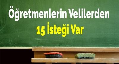 Öğretmenlerin Velilerden 15 İsteği Var