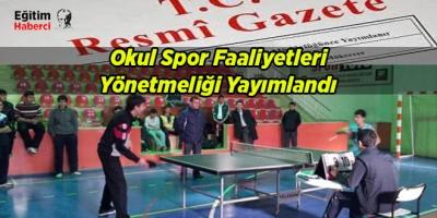 Okul Spor Faaliyetleri Yönetmeliği Yayımlandı