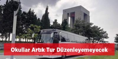 Okullar Artık Tur Düzenleyemeyecek